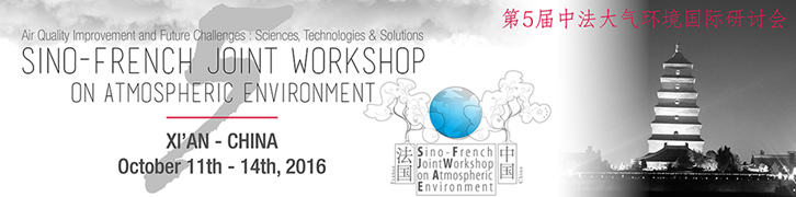 Sino-French Workshop on Atmospheric Environnement - October 11-14 2016