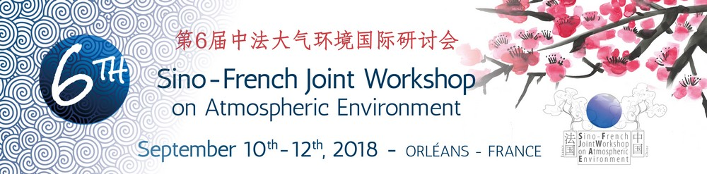 The 6th Sino-French Conferences on Atmospheric Environment